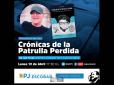 """El Consejo del Partido Justicialista de Escobar invita a la presentación del libro """"Crónicas de la Patrulla Perdida"""""""